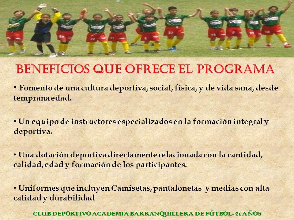 BENEFICIOS QUE OFRECE EL PROGRAMA Unas excelentes canchas de fútbol, engarmadas y con mallas de protección.