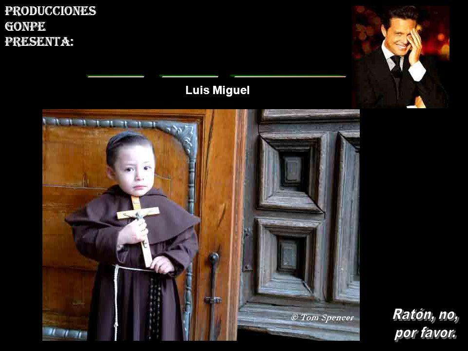 Luis Miguel Déjalo correr solo y escucha la música Producciones gonpe presenta: