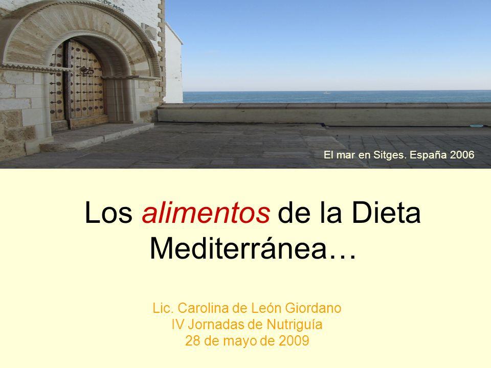 Los ingredientes de la Dieta Mediterránea… Lic.