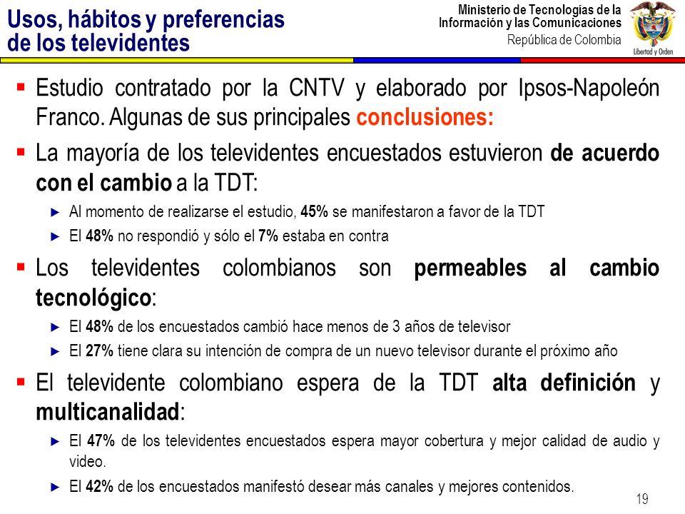 Ministerio de Tecnologías de la Información y las Comunicaciones República de Colombia 20 Los estándares demostraron su capacidad de operación en un ancho de banda de 6Mhz Los tres estándares demostraron su capacidad para transmitir contenidos en alta definición (HDTV).