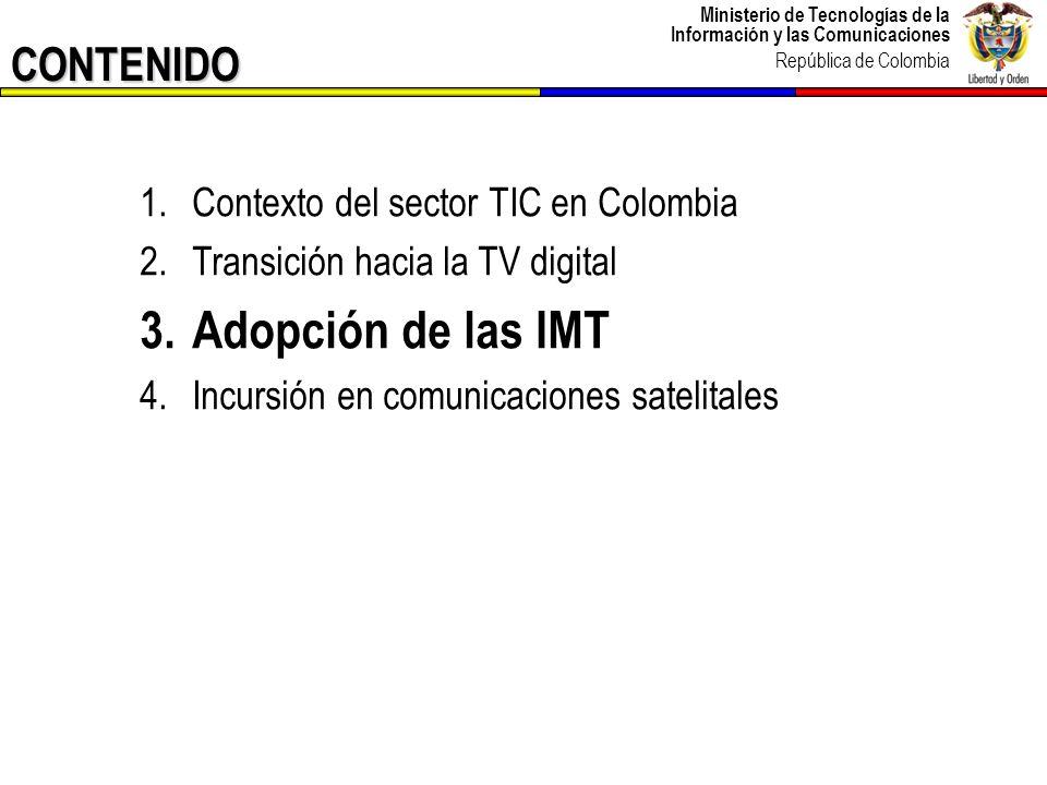 Ministerio de Tecnologías de la Información y las Comunicaciones República de Colombia 27 Las IMT tienen por objeto aportar a las telecomunicaciones Multimedios móviles de alta calidad a un mercado de masa mundial.