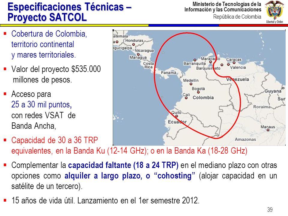 Ministerio de Tecnologías de la Información y las Comunicaciones República de Colombia 40 COOPERACION EN C&T Capacitación y entrenamiento del personal mínimo requerido para la Operación de SATCOL y su centro de TT&C.