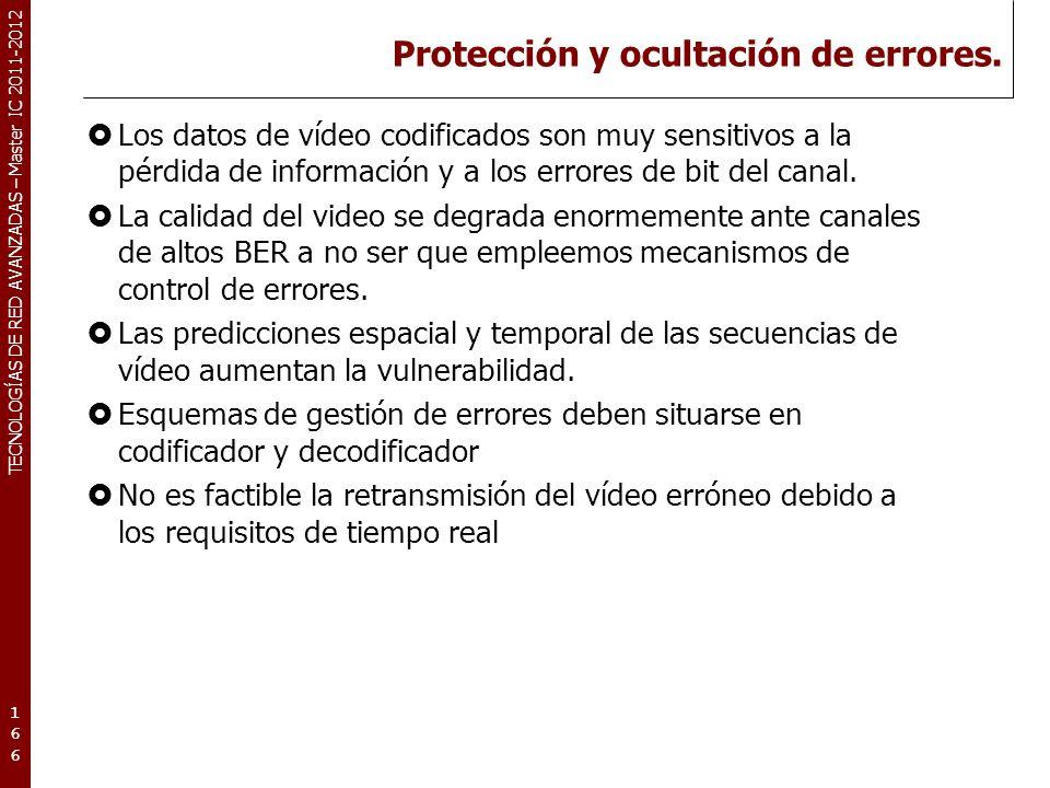 TECNOLOGÍAS DE RED AVANZADAS – Master IC 2011-2012 Protección y ocultación de errores (2).