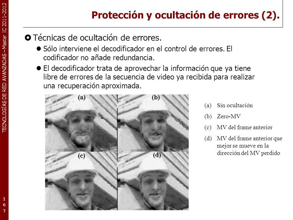 TECNOLOGÍAS DE RED AVANZADAS – Master IC 2011-2012 Protección y ocultación de errores (3).