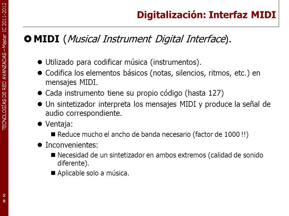 TECNOLOGÍAS DE RED AVANZADAS – Master IC 2011-2012 Calidad de una señal de audio.