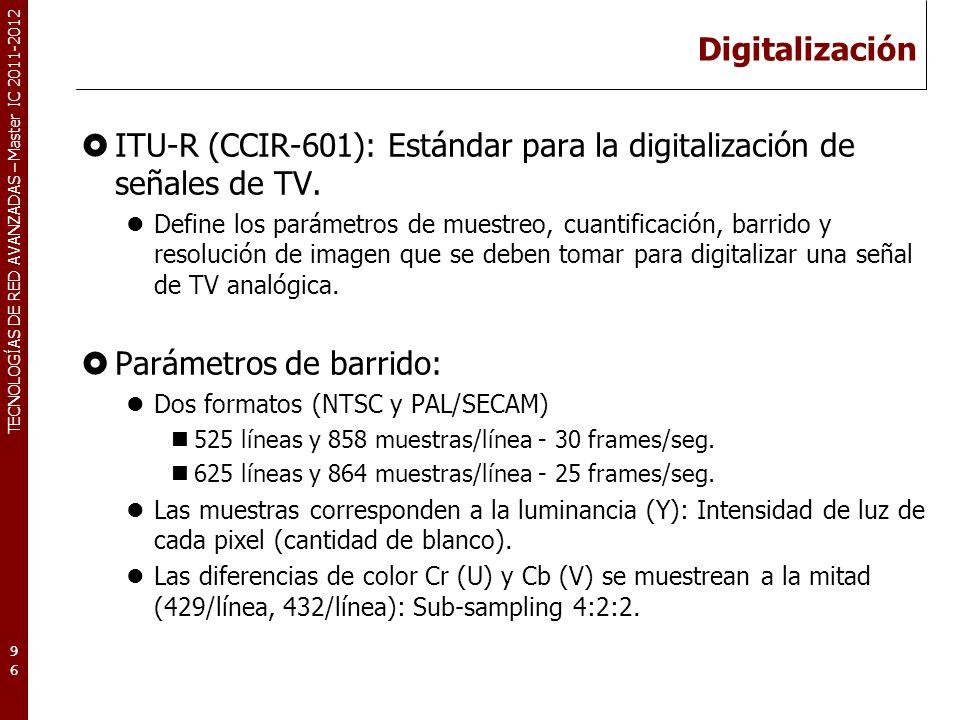 TECNOLOGÍAS DE RED AVANZADAS – Master IC 2011-2012 Digitalización II Cada línea tiene una zona visible (línea activa).