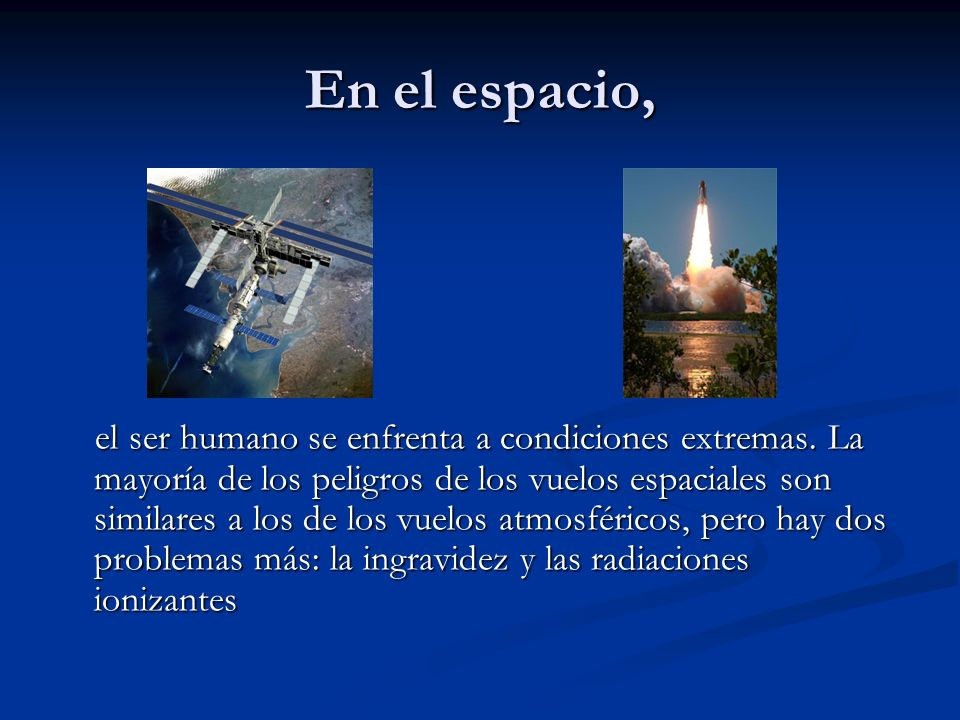 ¿Qué interés podemos tener de lo que ocurra en el espacio.