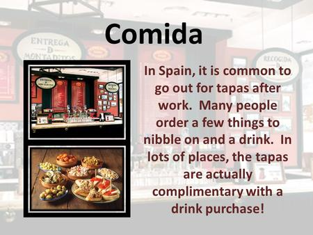 Comida In Spain, it is common to go out for tapas after work. Many people order a few things to nibble on and a drink. In lots of places, the tapas are.