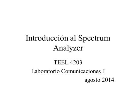 Introducción al Spectrum Analyzer