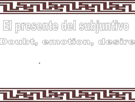 * All of the subjunctive sentences in noun clauses, like in the lesson this week, require a change of subject. Yo dudo que ella trabaje. (I doubt that.