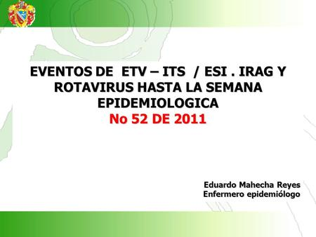EVENTOS DE ETV – ITS / ESI