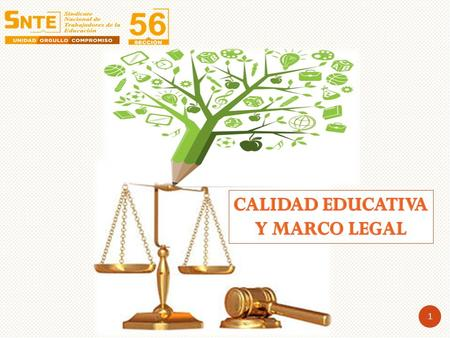 Calidad Educativa y marco legal.