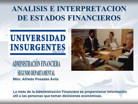 ANALISIS E INTERPRETACION DE ESTADOS FINANCIEROS