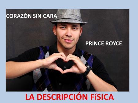 Prince royce coraz n sin cara ppt descargar - Sin cara definition ...