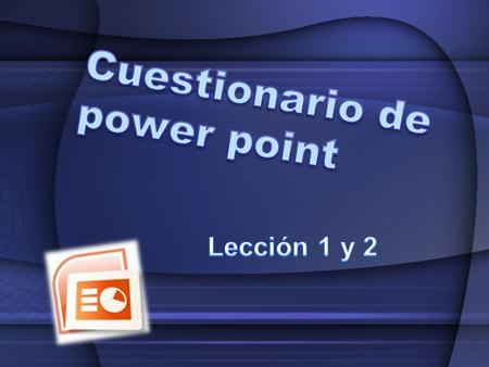 Cuestionario de power point