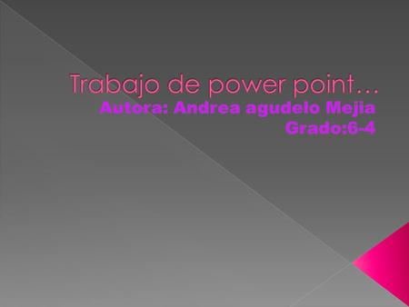 Trabajo de power point…