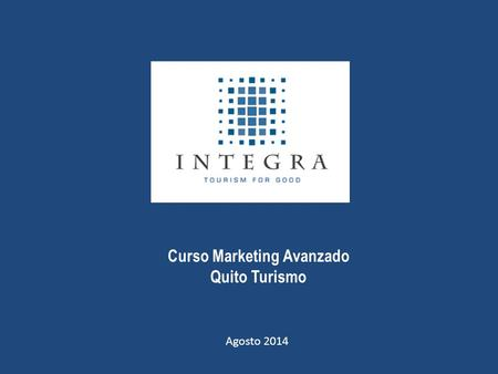 Curso Marketing Avanzado Quito Turismo Agosto 2014.