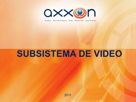 SUBSISTEMA DE VIDEO 2011. SUBSISTEMA DE VIDEO ETAPAS DE PROCESAMIENTO DE LA SEÑAL DE VIDEO.