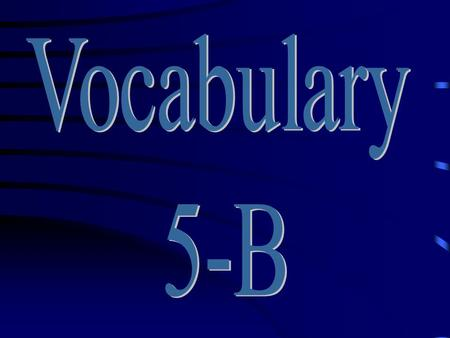 Vocabulary 5-B.