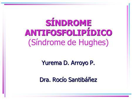 Sindrome antifosfolipidos