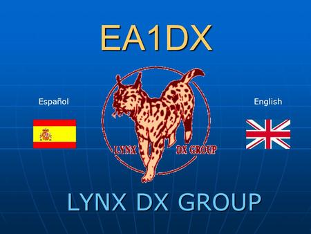 EA1DX Español English LYNX DX GROUP.
