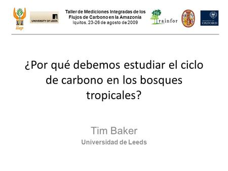 Tim Baker Universidad de Leeds