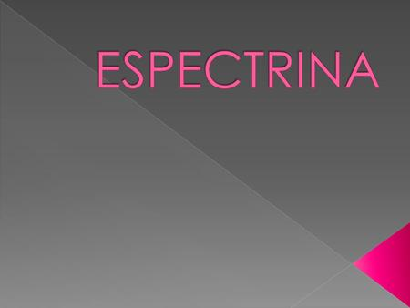 ESPECTRINA.