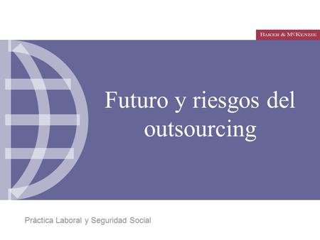 Futuro y riesgos del outsourcing