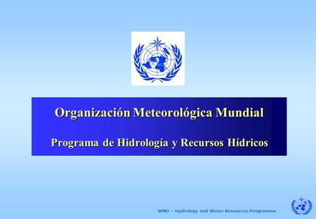 WMO – Hydrology and Water Resources Programme