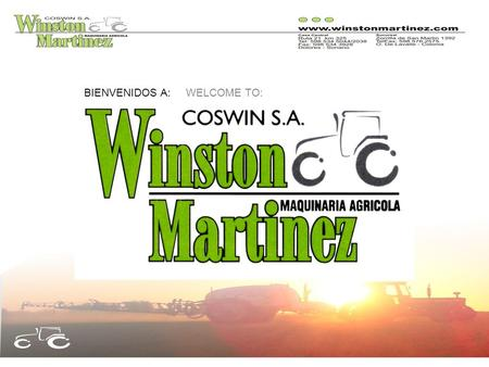 BIENVENIDOS A: WELCOME TO:. INFORMACION GENERAL:GENERAL INFORMATION:  Company Presentation  Location  Our Mission ur Vision  Sales ervices  COSWIN.