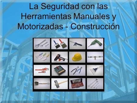 Herramientas utilizadas en la construccion