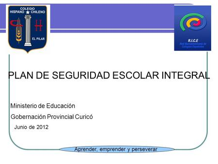 PLAN DE SEGURIDAD ESCOLAR INTEGRAL