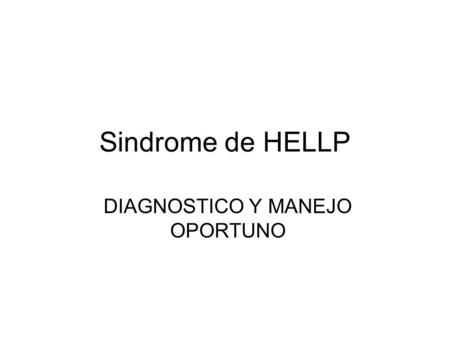 DIAGNOSTICO Y MANEJO OPORTUNO