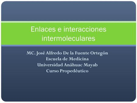 Enlaces e interacciones intermoleculares