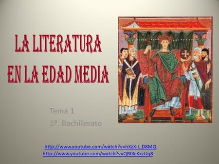 Tema 1 1º. Bachillerato http://www.youtube.com/watch?v=hXzX-I_D8MQ http://www.youtube.com/watch?v=QRIXcKxzUq8.