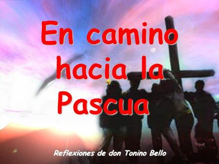 Reflexiones de don Tonino Bello
