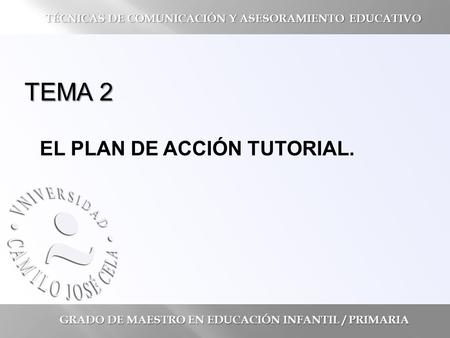 TEMA 2 EL PLAN DE ACCIÓN TUTORIAL.
