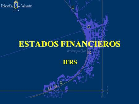 ESTADOS FINANCIEROS IFRS.