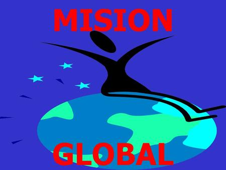 MISION GLOBAL.