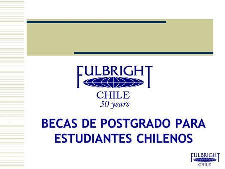 becas en india para chilenos Para desarrollar su capital humano con un programa de becas en el extranjero dirección para la comunidad de chilenos en el exterior direction of chilean.