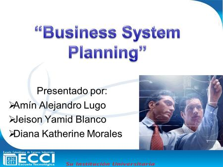 """Business System Planning"""