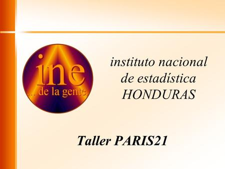 Instituto nacional de estadística HONDURAS Taller PARIS21.