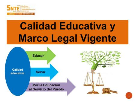 Calidad Educativa y Marco Legal Vigente