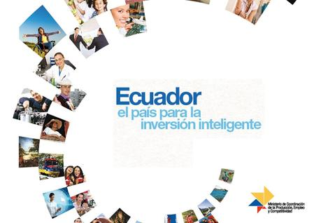 Ecuador : a smart investment option!.