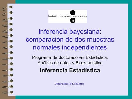 Inferencia Estadística Departament d'Estadística
