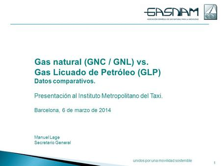 Gas natural (GNC / GNL) vs. Gas Licuado de Petróleo (GLP)