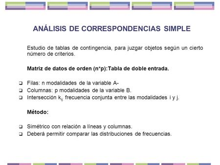 ANÁLISIS DE CORRESPONDENCIAS SIMPLE