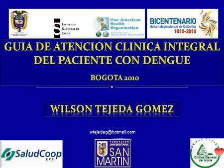 GUIA DE ATENCION CLINICA INTEGRAL DEL PACIENTE CON DENGUE BOGOTA 2010