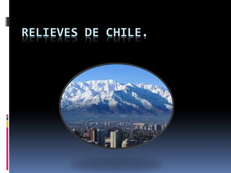 Relieves de chile..