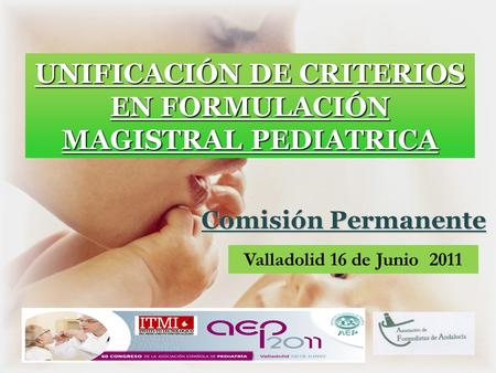 UNIFICACIÓN DE CRITERIOS EN FORMULACIÓN MAGISTRAL PEDIATRICA